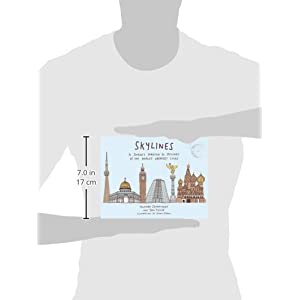 Skylines: A Journey Through 50 Skylines of the World's Greatest Cities