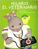 Hilario El Veterinario (Spanish Edition)
