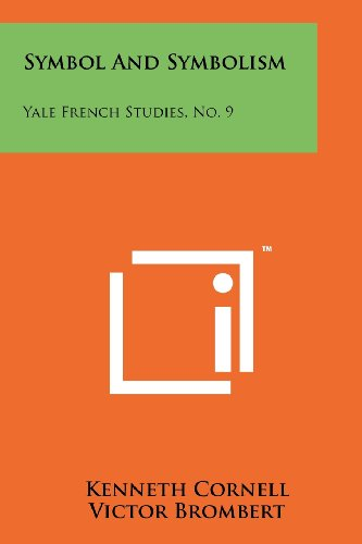 Symbol and Symbolism: Yale French Studies, No. 9