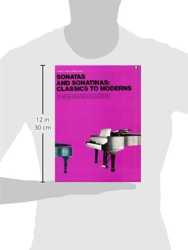 Sonatas and Sonatinas: Classics to Moderns: Music for Millions Series