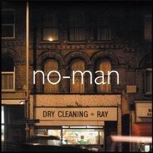 No-man - Dry Cleaning Ray - Zortam Music