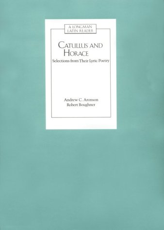 Catullus and Horace (Latin Readers)