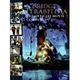 Bridge to Terabithia: The Official Movie Companion ~ David Paterson
