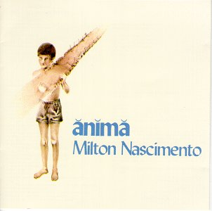 Anima by Milton Nascimento