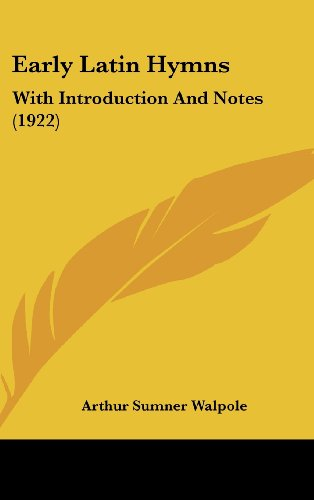 Early Latin Hymns: With Introduction and Notes (1922)
