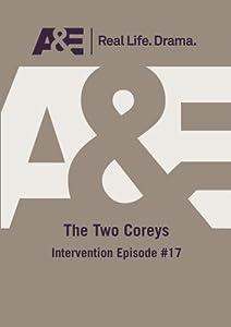 A&E -- The Two Coreys: Intervention Episode #17