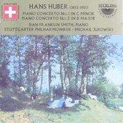 Hans Huber: Piano Concertos Nos. 1 & 3