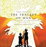 img - for The Tragedy of Man (with images from the animated film adaptation by Marcell Jankovics) by Imre Mad ch (2012-01-01) book / textbook / text book