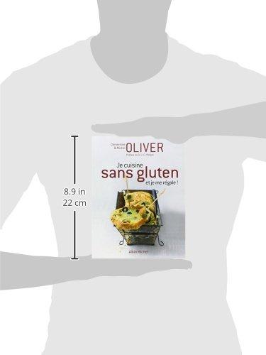 Je cuisine sans gluten et je me regale michel oliver - Je cuisine sans gluten ...