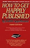 How to Get Happily Published 3ED (0060158387) by Appelbaum, Judith