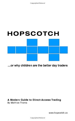 Hopscotch...or Why Children Are the Better Day Traders