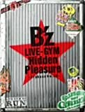 B'z LIVE-GYM Hidden Pleasure ~Typhoon No.20~