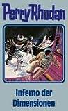 Perry Rhodan 86. Inferno der Dimensionen (Perry Rhodan Silberband)