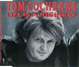 Life Is A Highway von Tom Cochrane  								bei Amazon kaufen