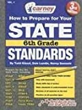 How to Prepare for your State Standards/6th Grade (How to Prepare for Your State Standards)