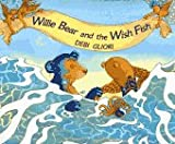 Willie Bear and the Wish Fish (0027360210) by Gliori, Debi