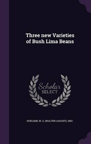 three-new-varieties-of-bush-lima-beans