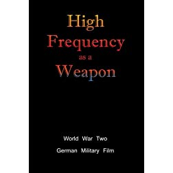 High Frequency as a Weapon