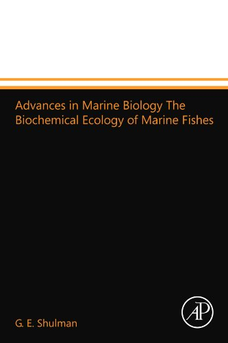 Advances in Marine Biology The Biochemical Ecology of Marine Fishes