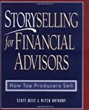 img - for Storyselling for Financial Advisors book / textbook / text book
