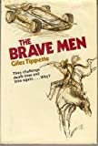 img - for The Brave Men. book / textbook / text book