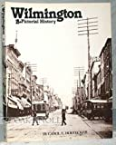 img - for Wilmington: A Pictorial History book / textbook / text book