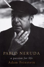 Pablo Neruda: A Passion for Life (Hardcover)