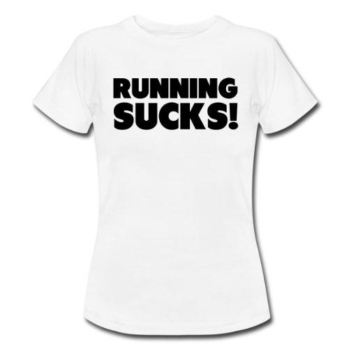Spreadshirt Women's Running Sucks T-Shirt