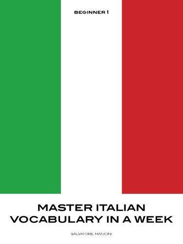 Master Italian Vocabulary in a Week - Beginner 1