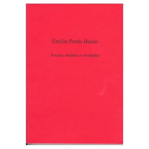 Poesias Ineditas u Olvidadas (University of Exeter Press - Exeter Hispanic Texts)
