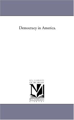 Democracy in America.