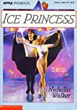Ice Princess (0590477277) by Walker, Nicholas
