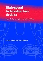 High-Speed Heterostructure Devices: From Device Concepts To Circuit Modeling