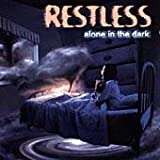 Restless Alone In The Dark