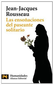 Las ensonaciones del paseante solitario / Reveries of a Solitary Walker (Spanish Edition)