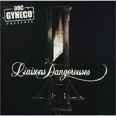 Doc Gyneco - Liaisons Dangereuses