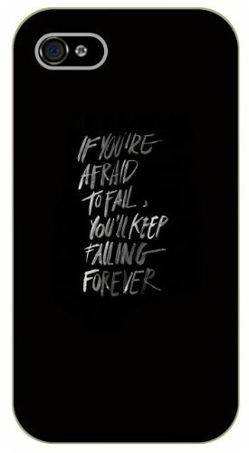 iPhone 4 / 4s If you are afraid to fail, you'll keep failing forever - black plastic case / Life quotes, inspirational and motivational / Surelock Authentic