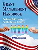 img - for Grant Management Handbook: Federal & Private Faith-Based Grants book / textbook / text book