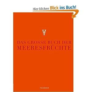 eBook Cover für  Das gro szlig e Buch der Meeresfr uuml chte Teubner Edition