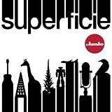 SUPERFICIE by JUMBO