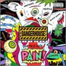 Dangerhouse, Vol. 2: Give Me A Little Pain!
