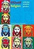 ELFZWÖLF: Religion. entdecken, verstehen, gestalten (Lernmaterialien) title=