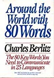 Around the World With 80 Words (0399134441) by Berlitz, Charles