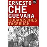 Kubanisches Tagebuch: Erweiterte Neuausgabevon &#34;Ernesto Che Guevara&#34;