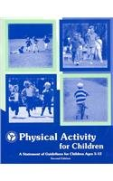 Physical Activity for Children: A Statement of Guidelines for Children Ages 5-12