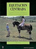 Equitacion Centrada/ Centered Riding (Herakles) (Spanish Edition) (8425511968) by Sally Swift