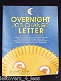 The Overnight Job Change Letters (0898155959) by Asher, Donald