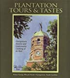 img - for Plantations Tastes & Tours book / textbook / text book