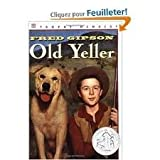 Old Yeller Publisher: HarperCollins; Newbery Honor Book edition