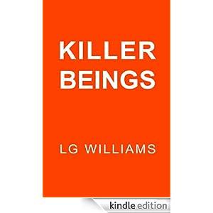 Killer Beings LG Williams